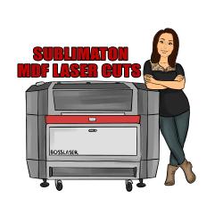 SUBLIMATION MDF LASER CUTS