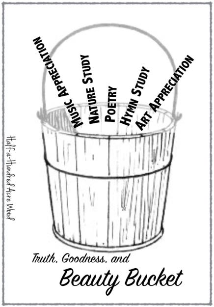 Truth Goodness Beauty Bucket