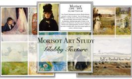 Morisot Art Project: Globby Textures