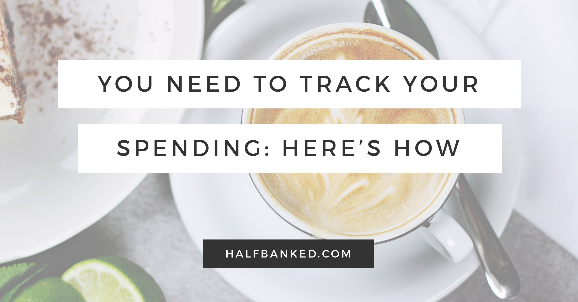 Exactly Why And How You Should Track Your Spending