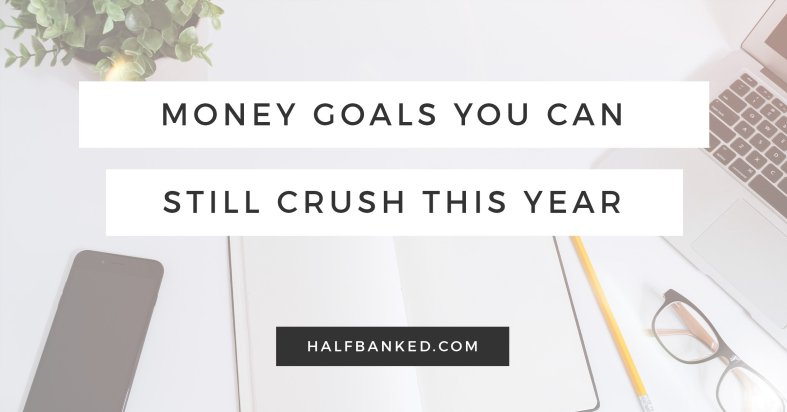 Short term financial goals you can still accomplish this year