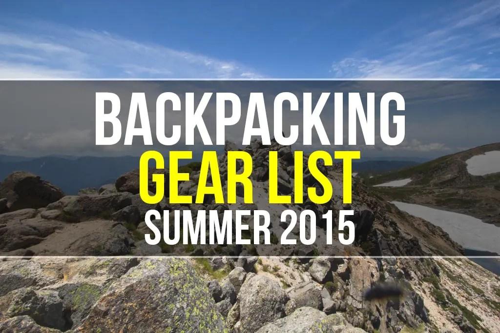 Backpacking Gear List Summer 2015