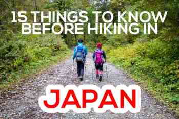 15 Things To Know Before Hiking In Japan