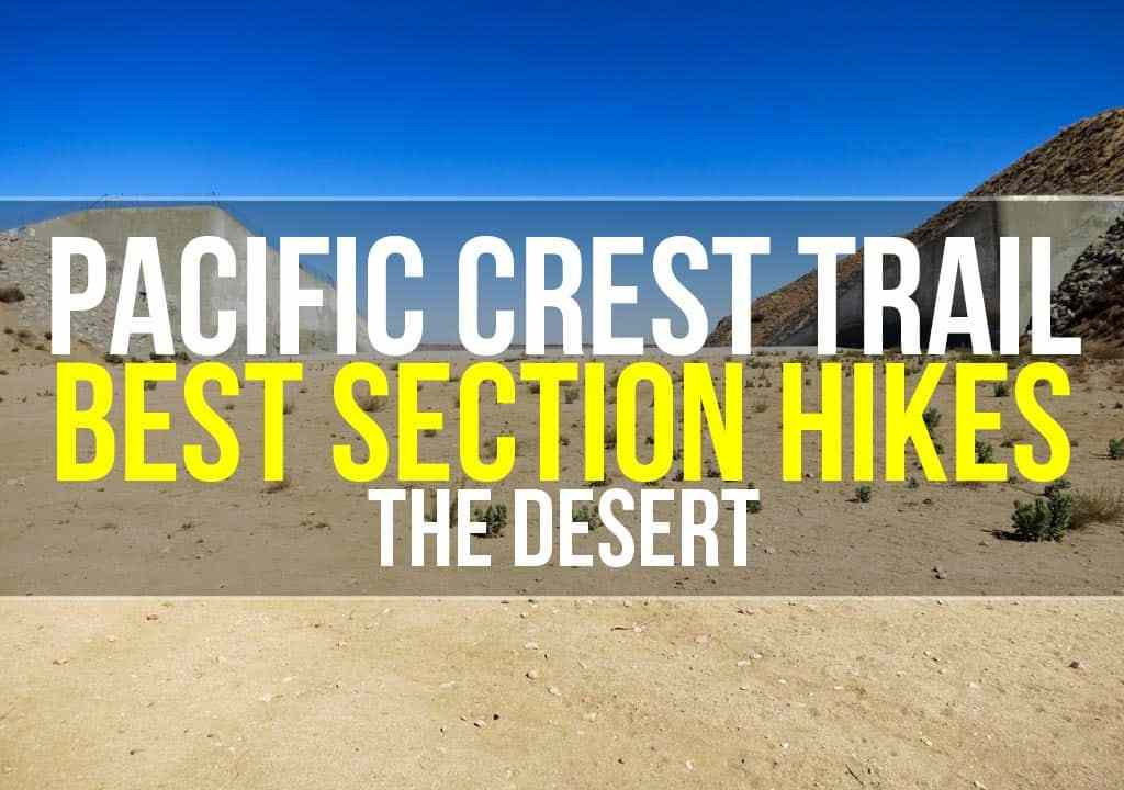 PCT Best Section Hikes Desert Featured