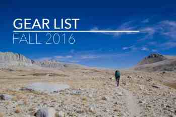 Backpacking Gear List (Fall 2016)
