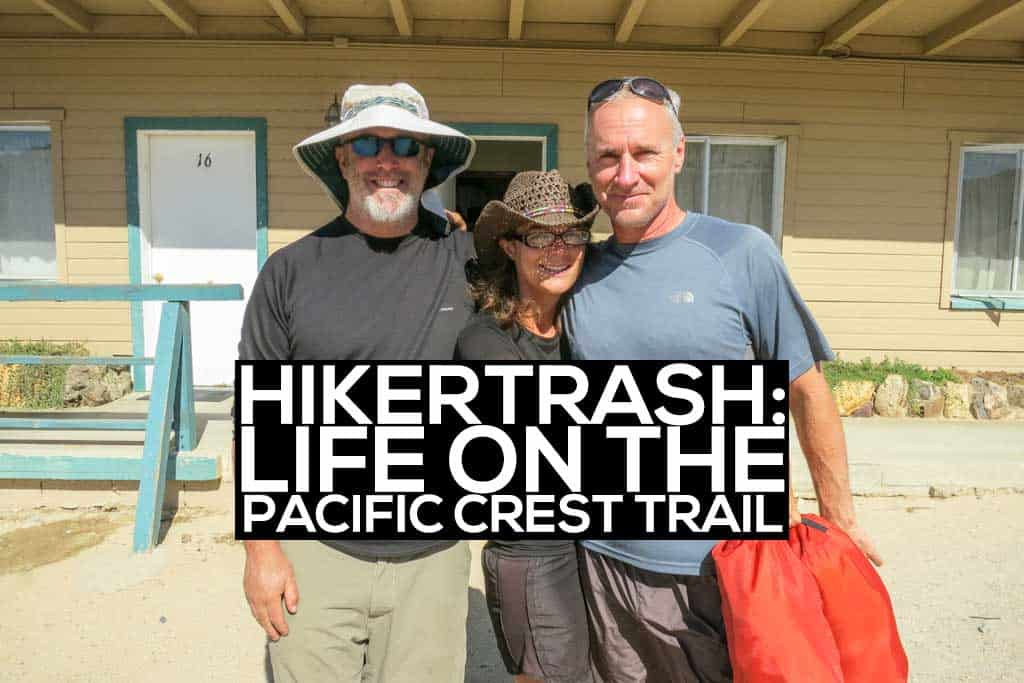 Hikertrash-Life-On-PCT-Featured