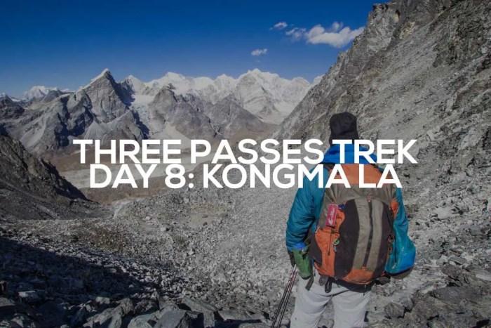 Three-Passes-Trek-Day-8-Featured