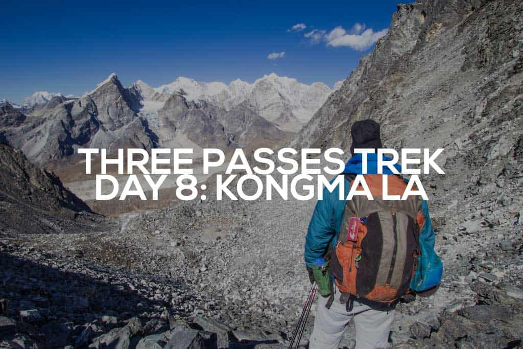 Three-Passes-Trek-Day-8-Featured