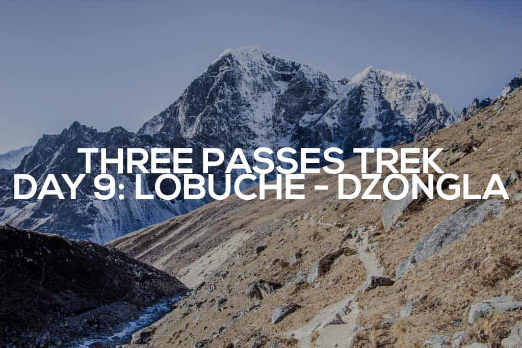 Three-Passes-Trek-Day-9-Featured