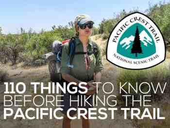 110 Things To Know Before Hiking The Pacific Crest Trail