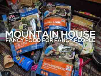 The Ultimate Mountain House Freeze Dried Meal Review