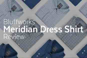 Bluffworks Meridian Dress Shirt Review