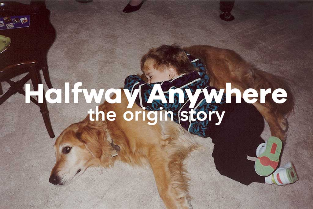 Halfway-Anywhere-Origin-Story-Featured
