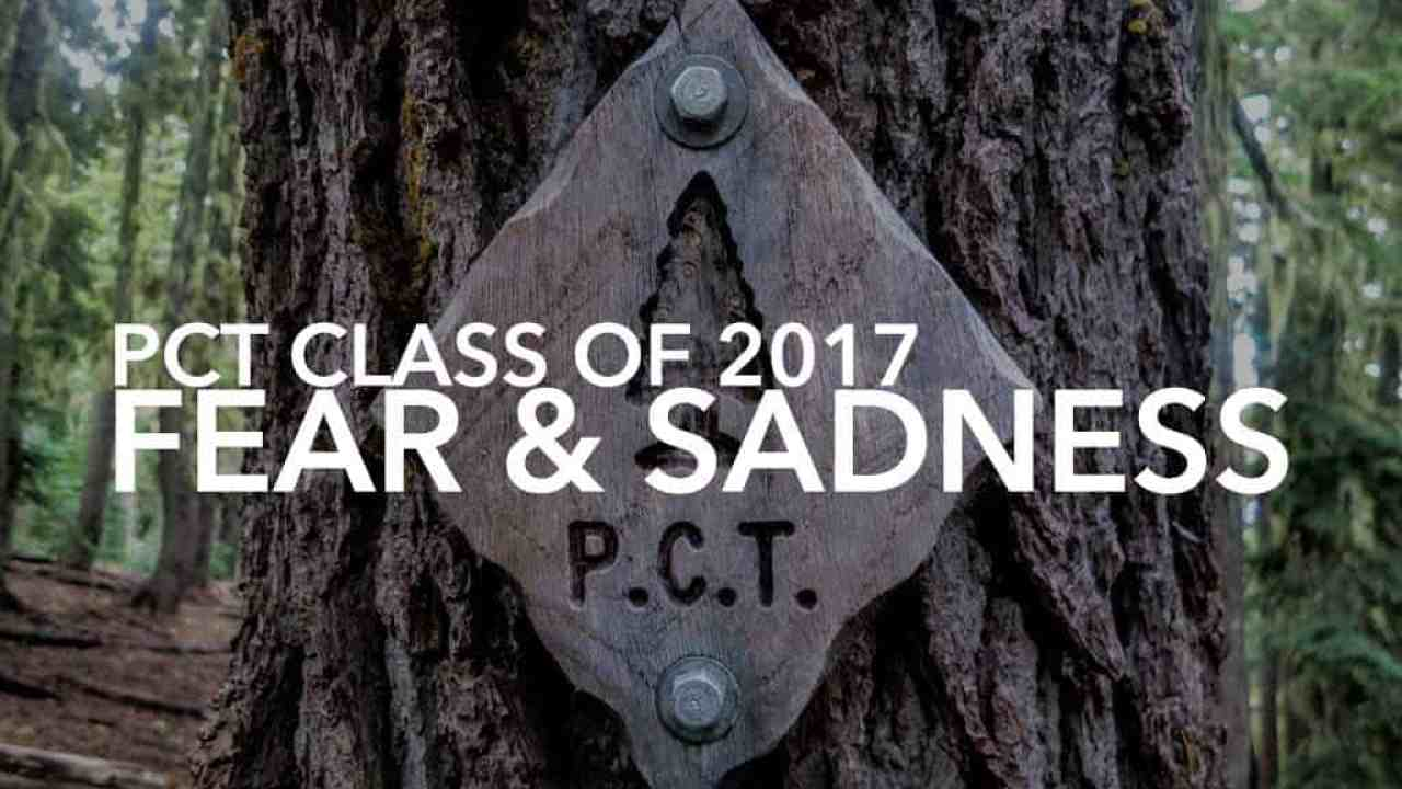 Fear And Sadness On The Pacific Crest Trail (2017 Edition) | Halfway