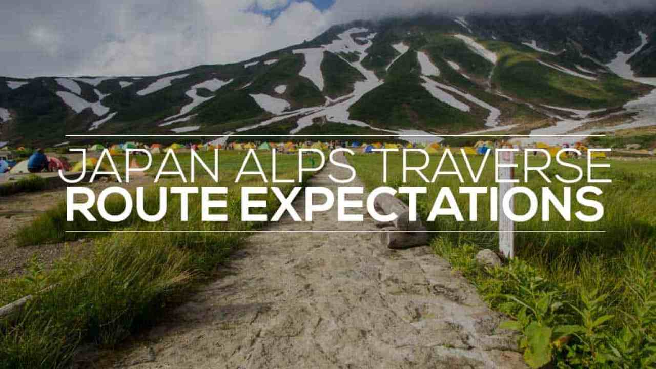 Japan Alps Traverse: Route Expectations   Halfway Anywhere