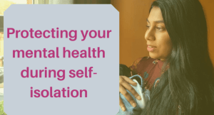 Mental health during self isolation