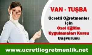 VAN-TUŞBA-Ücretli-Öğretmenler-için-Özel-Eğitim-Uygulamaları-Kursu-Başvurusu