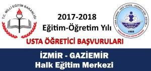 izmir-gaziemir-halk-egitim-merkezi-usta-ogretici-basvurulari