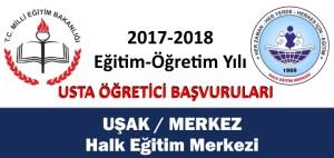 usak-merkez-halk-egitimi-merkezi-usta-ogretici-basvurulari-2017-2018