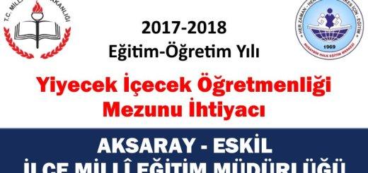 aksaray-eskil-yiyecek-icecek-ogretmen-ihtiyaci-2017-2018