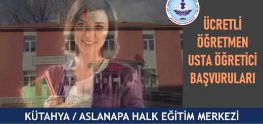 KÜTAHYA-ASLANAPA-Halk-Eğitim-Merkezi-ucretli-ogretmen-usta-ogretici-basvurulari