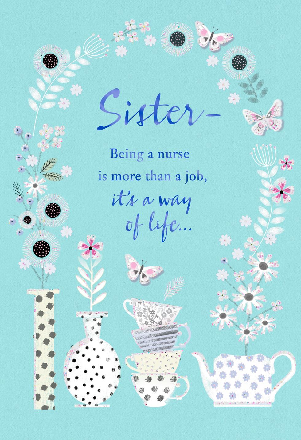 Flower And Butterfly Arch Nurse And Sister Nurses Day Card