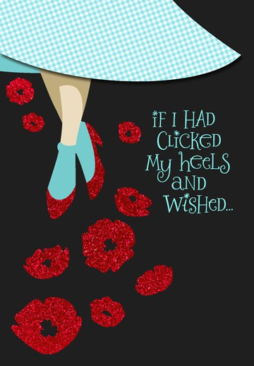 The Wizard Of Oz Ruby Slippers Friend Birthday Card
