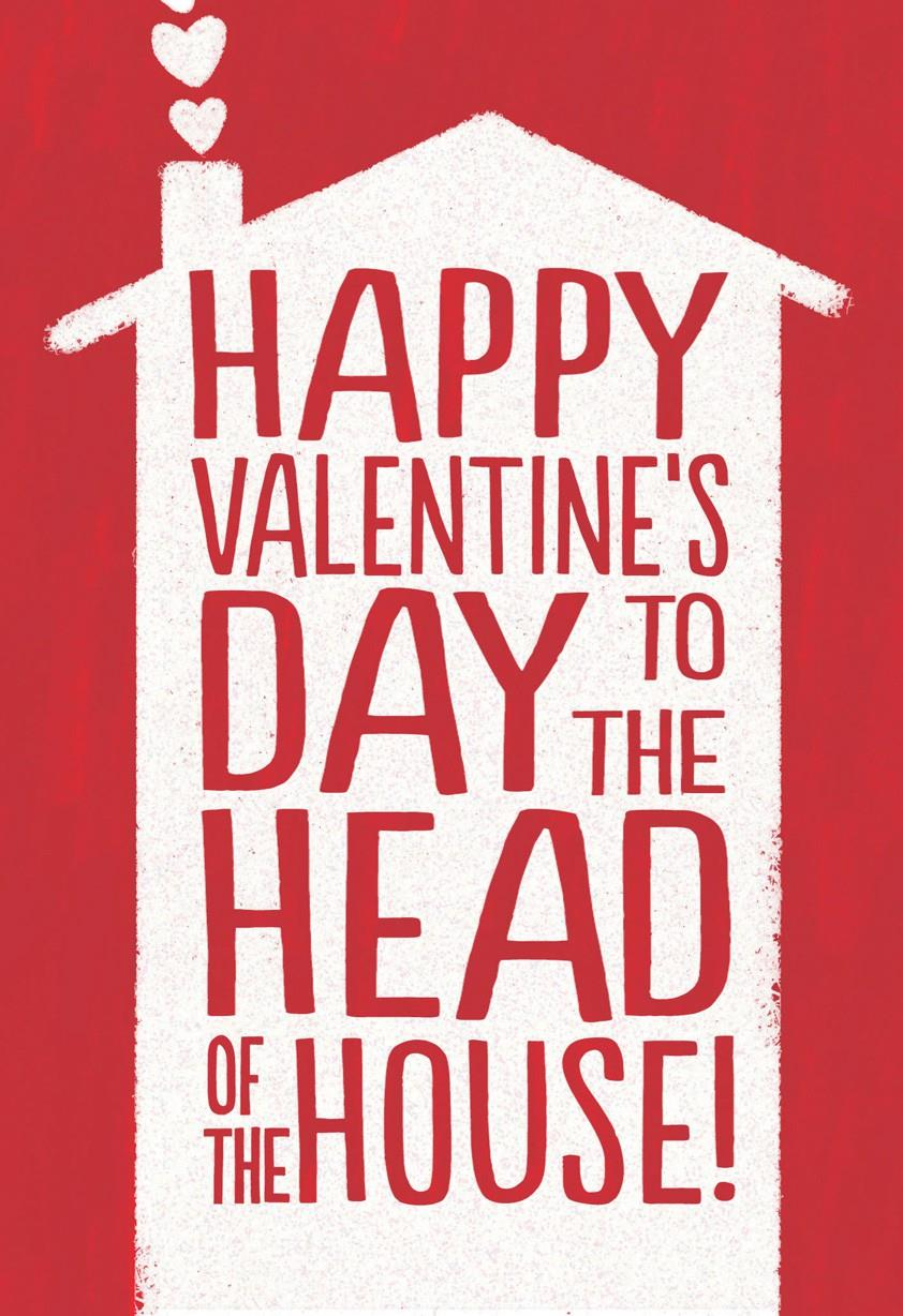 Valentines Day Card For The Man Of The House Greeting
