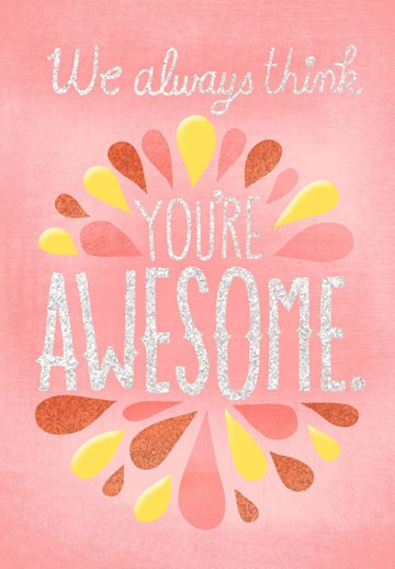 Youre Awesome Funny Just Because Card Greeting Cards