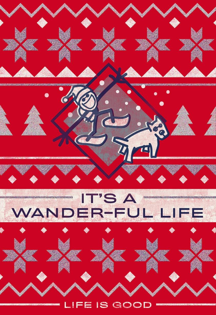 Life Is Good Its A Wander Ful Life Christmas Card