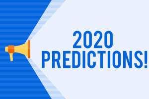 2020 Marketing & Technology Predictions