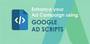 "Graphic with text reading ""Enhance your Ad Campaign using Google Ad Scripts"""