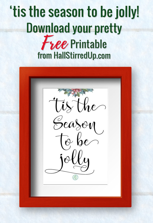 'tis the season to be jolly! Download your free printable!