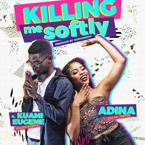 Adina-ft-Kuami-Eugen-Killing-Me-Softly@halmblog