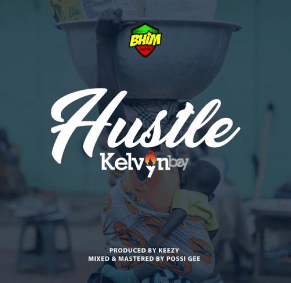Kelvynboy - Hustle