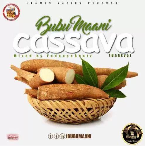 Bubu Maani – Cassava