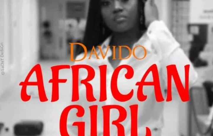 Davido – African Girl