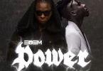Edem ft Stonebowy – Power