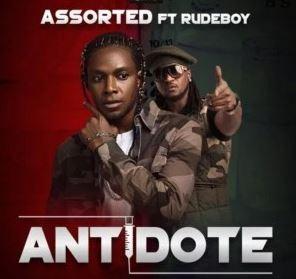 Download MP3] Assorted Ft  Rudeboy – Antidote ⋆ Halmblog com