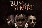 DJ Baddo ft. Reekado Banks x Dr. Sid – Bum Short (Prod. By Don Jazzy)
