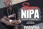 Patapaa ft Nicholas Melody – Suro Nipa(Prod By Willisbeatz)