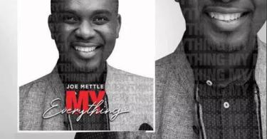 Joe Mettle – My Everything