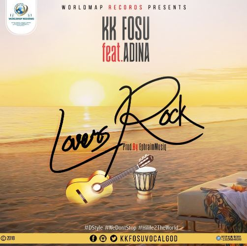 KK Fosu Ft. Adina – Lovers Rock (Prod. By Ephraim)
