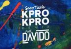 Sean Tizzle Ft. Davido – Kpro Kpro (Remix)