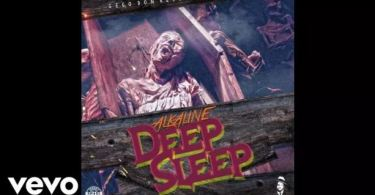 Alkaline – Deep Sleep (Prod. By Gego Don Records)