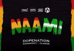 DopeNation x Olamide x Dj Enimoney – Naami (Prod. By MOG)