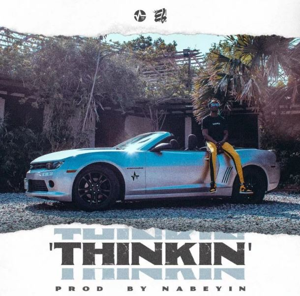 E.L – Thinking (Prod. By Nabeyin)