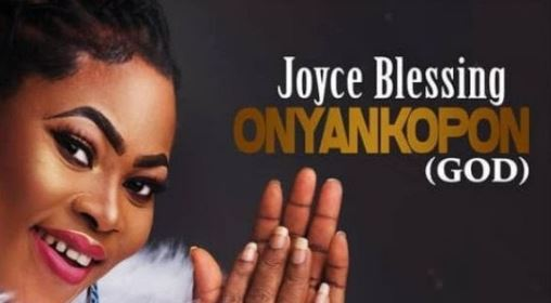 Download MP3: Joyce Blessing – Onyankopon (God) ~ Halmblog com
