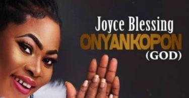 Joyce Blessing – Onyankopon (God)