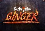 Kelvyn Boy – Ginger